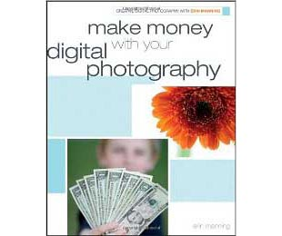 Book Review Make money with your digital photography Erin Manning