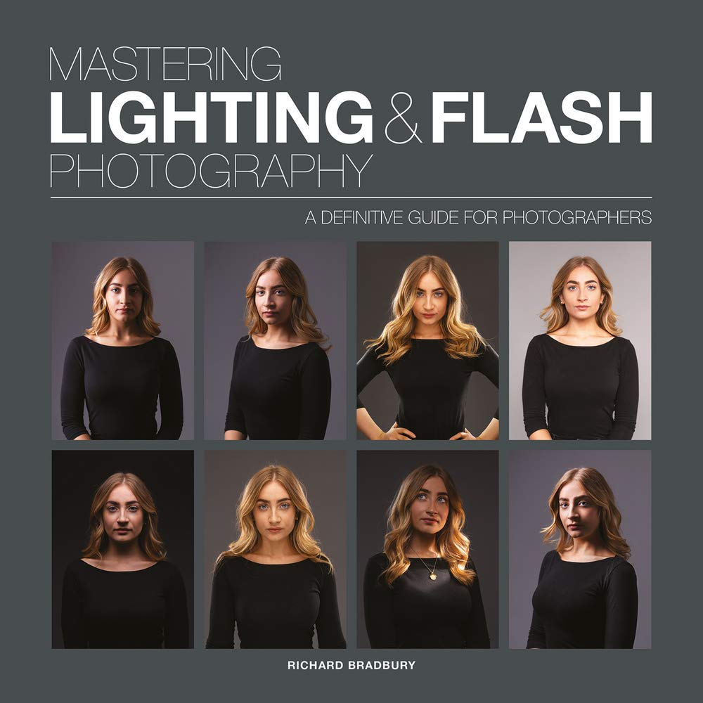 Mastering Lighting and Flash Photography